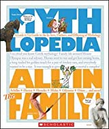 Mythlopedia: All in the Family: A Look-it-Up Guide to the In-laws, Outlaws, and Offspring of Mythology