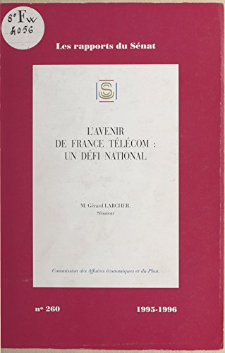 lavenir-de-france-telecom-un-defi-national-french-edition