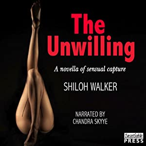 The Unwilling | [Shiloh Walker]