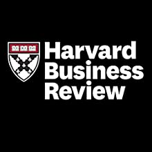 Harvard Business Review, 12-Month Subscription Periodical by  Harvard Business Review Narrated by Todd Mundt