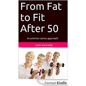 From Fat to Fit After 50 (English Edition)