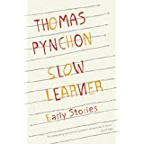 Slow Learner: Early Stories ~ Thomas Pynchon