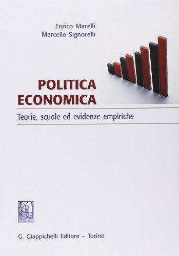 Politica economica. Teoria, scuole ed evidenze empiriche