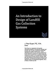 An Introduction to Design of Landfill Gas Collection Systems