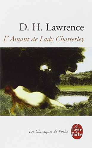L Amant de Lady Chatterley (Ldp Classiques) (French Edition)