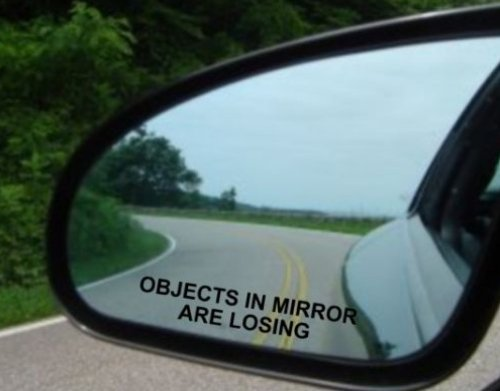 (Pair) Objects in Mirror are Losing Decal BLACK Etched Glass Funny Sticker (Free stickerbomb hand decal)