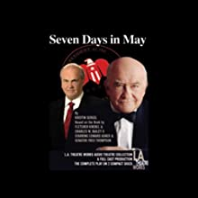 Seven Days in May (Dramatized)  by Kristin Sergel Narrated by Edward Asner, Fred Thompson