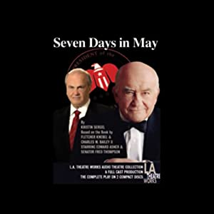 Seven Days in May (Dramatized) | [Kristen Sergl]