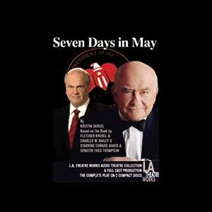 Seven Days in May (Dramatized) | [Kristin Sergel]