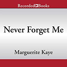 Never Forget Me (       UNABRIDGED) by Marguerite Kaye Narrated by Charlotte Hill