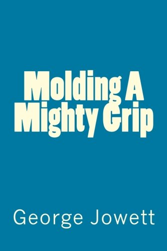molding-a-mighty-grip