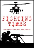 img - for Fighting Times: Military Matters Past & Present book / textbook / text book