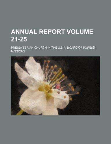Annual report Volume 21-25
