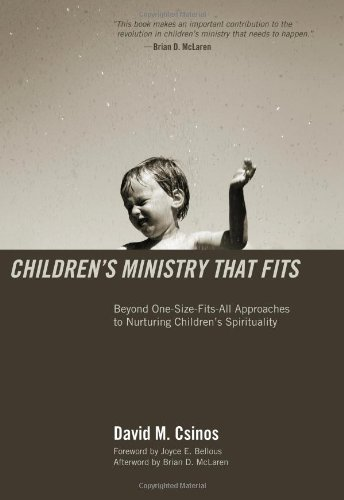 Childrens Ministry That Fits: Beyond One-Size-Fits-All...