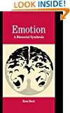 Emotion: A Biosocial Synthesis (Studies in Emotion and Social Interaction)