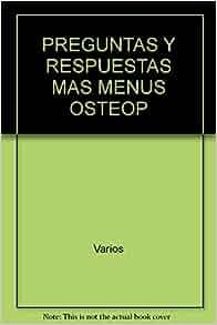 Osteoporosis.Preguntas y respuestas mas menus (Spanish
