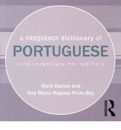 [(A Frequency Dictionary of Portuguese)] [Author: Mark Davies] published on (August, 2011)