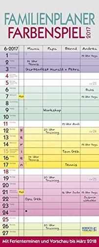 Familienplaner Farbenspiel 2017: Familientimer mit Ferienterminen und Vorschau bis März 2018, Buch