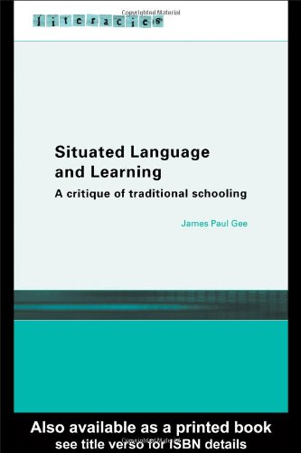 Situated Language and Learning: A Critique of Traditional...
