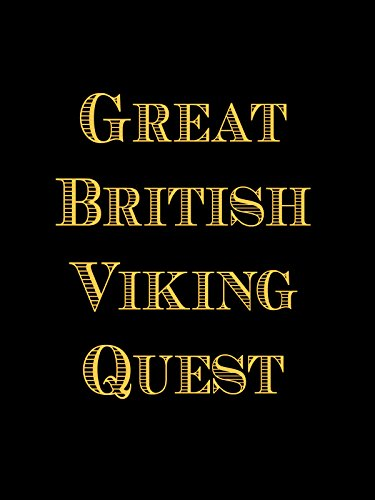 Great British Viking Quest: Episode 2: BBC and Barbecues (British Movies Bbc compare prices)