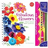 Fabulous Flowers: Create Pretty Paper Blossoms (Klutz)