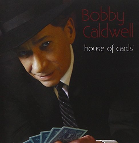 House of Cards by CALDWELL.BOBBY (2012-08-28) (Bobby Caldwell House Of Cards compare prices)