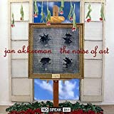The Noise of Art by Jan Akkerman (1990-01-01)