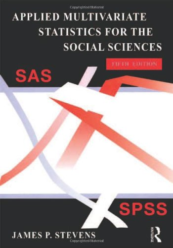 Applied Multivariate Statistics for the Social Sciences,...