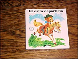 El osito deportista/ The Sporty Little Bear (Pichi) (Spanish Edition