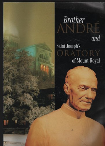 Image for Brother Andre and Saint Joseph's Oratory of Mount Royal