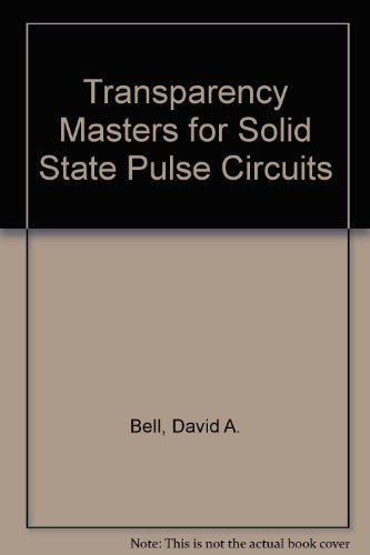 Solid State Pulse Circuits: Transparency Masters
