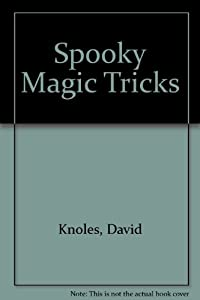 Spooky Magic Tricks