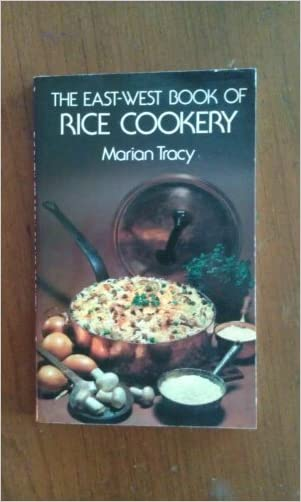 The East-West Book of Rice Cookery