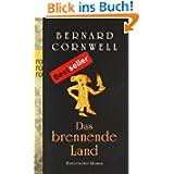 Das brennende Land: Historischer Roman: Buch 5 (Die Uhtred-Serie)