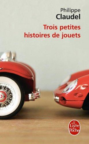 Trois Petites Histoires de Jouets (Le Livre de Poche) (French Edition)