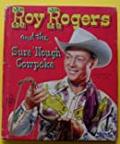 img - for roy rogers and the sure 'nough cowpoke. ( enough). book / textbook / text book