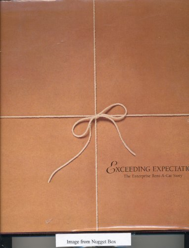 exceeding-expectations-the-enterprise-rent-a-car-story-hardcover-c-1997