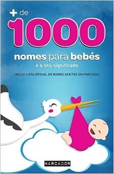 Nomes Para Bebés e o Seu Significado (Portuguese) Paperback – 2012