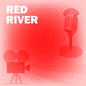 Red River: Classic Movies on the Radio | [Lux Radio Theatre]