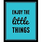 10 Am Enjoy The Little Things Framed Wall Art (With Glass)