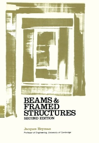 Beams and Framed Structures: Structures and Solid Body Mechanics