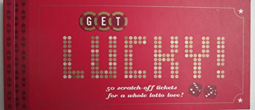 Get Lucky!: 50 Scratch-off Tickets for a Whole Lotto Love (Scratch Off Tickets Love compare prices)