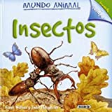 Insectos/ Minibeasts (Mundo Animal/ Animal World) (Spanish Edition) (8430569308) by Wallace, Karen