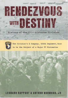 Rendezvous With Destiny History of the 101st Airborne Division