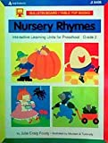 Nursery rhymes: Interactive learning units for preschool--grade 2 (Bulletin board/table top series)