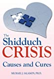 img - for The Shidduch Crisis: Causes and Cures book / textbook / text book