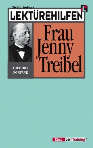 Lektürehilfen Jenny Treibel. (Lernmaterialien): Fontane: Frau Jenny Treibel