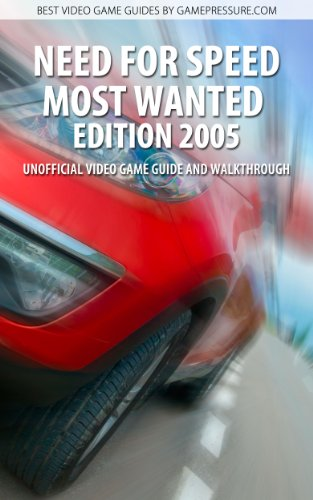 Need for Speed: Most Wanted (2005) - Unofficial Video Game Guide