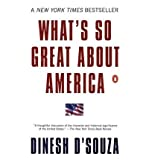 img - for [ { WHAT'S SO GREAT ABOUT AMERICA } ] by D'Souza, Dinesh (AUTHOR) May-27-2003 [ Paperback ] book / textbook / text book