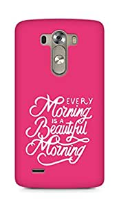 AMEZ every morning is a beautiful morning Back Cover For LG G3